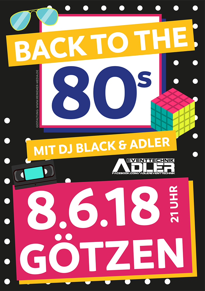 "Eventplakat zur Jubiläumsparty ""Back to the 80's"""